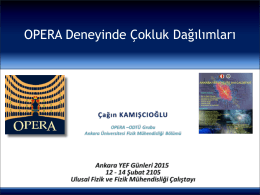 OPERA Deneyi - Ankara YEF Grubu