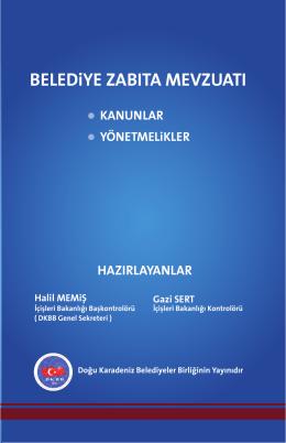 BELEDiYE ZABITA MEVZUATI - Doğu Karadeniz Belediyeler Birliği