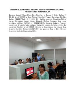 Öğretim elemanlarımız Kırgızistan`da ders verdi