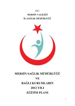 Mersin İl Sağlık Müdürlüğü Merkez ve İlçe Sağlık Müdürlükleri 2013