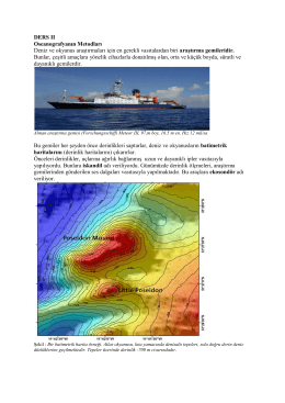 DERS II Oseanografyanın Metodları Deniz ve okyanus araştırmaları