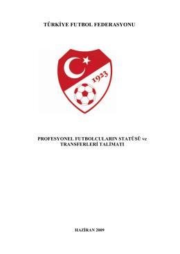 profesyonel futbol ve transfer talimatı