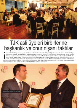TJK asli üyeleri birbirlerine başkanlık ve onur nişanı taktılar