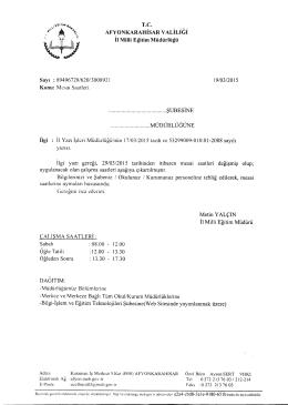 Müdürlüğümüzün konu ile ilgili 19/03/2015 tarih ve 3008921 sayılı
