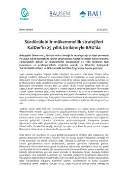 Sürdürülebilir mükemmellik stratejileri KalDer`in 25 yıllık birikimiyle