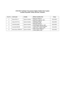 25/03/2015 Tarihinde Üniversitemiz Eğitim Fakültesi İçin Yapılan