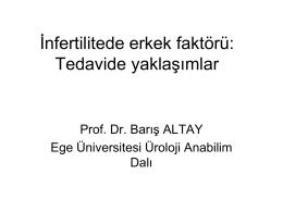 İnfertilitede androlojik faktör -Prof. Dr. Barış Altay