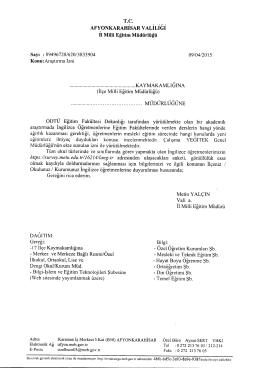 Müdürlüğümüzün konu ile ilgili 09/04/2015 tarih ve 3833904 sayılı
