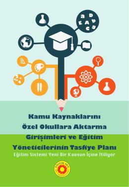 Kamu Kaynaklarını Özel Okullara Aktarma Girişimleri - Eğitim-Sen