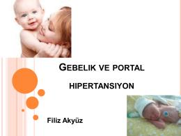 Gebelik ve Portal Hipertansiyon, Filiz Akyüz