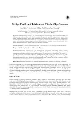 Malign Proliferatif Trikilemmal Tümör: Olgu Sunumu