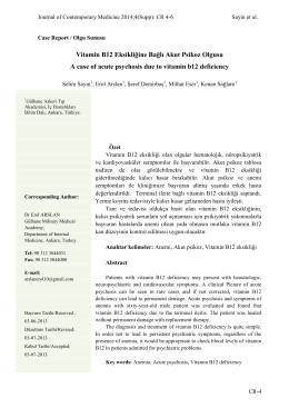 Vitamin B12 Eksikliğine Bağlı Akut Psikoz Olgusu A case of acute