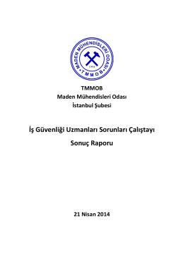 İş Güvenliği Uzmanlarının Sorunları Çalıştayı Sonuç Raporu