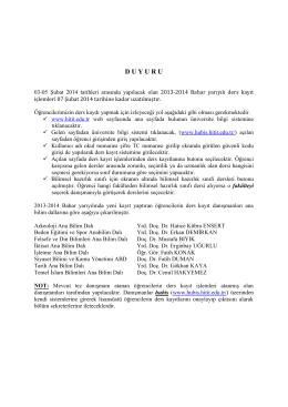 Ders Kayıt/ Seçim İşlemleri 07 Şubat 2014 Tarihine Kadar Uzatılmıştır.