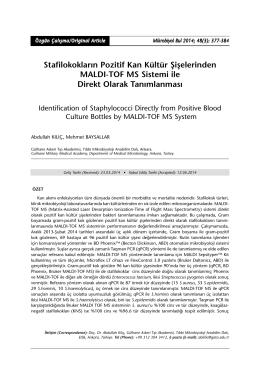 Stafilokokların Pozitif Kan Kültür Şişelerinden MALDI