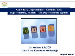 """""""Genel, Kantitatif ve Kalitatif Risk Değerlendirmesi"""" konulu Eğitime"""