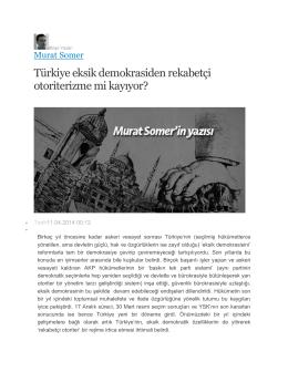 Türkiye eksik demokrasiden rekabetçi otoriterizme mi kayıyor?