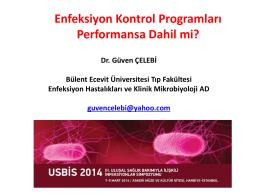 Enfeksiyon Kontrol Programları Performansa Dahil mi?