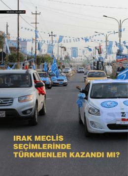 ırak meclis seçimlerinde türkmenler kazandı mı?