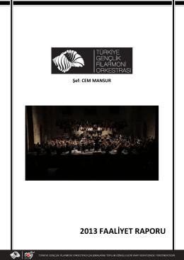 2013 yılı faaliyet raporu - Türkiye Gençlik Filarmoni Orkestrası