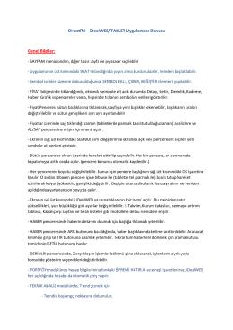 DirectFN – iDealWEB/TABLET Uygulaması Klavuzu Genel Bilgiler: