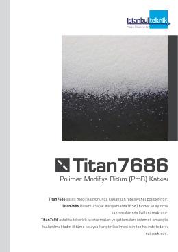 Titan7686 asfalt modifikasyonunda kullanılan