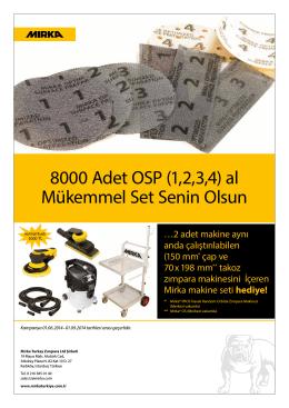 8000 Adet OSP (1,2,3,4) al Mükemmel Set Senin Olsun
