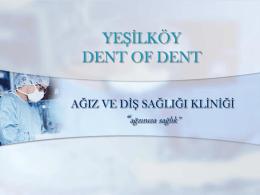 YEŞİLKÖY DENT OF DENT