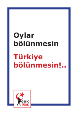 Oylar Bölünmesin Türkiye Bölünmesin!..