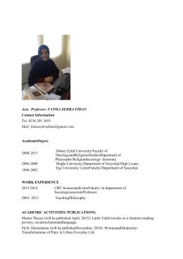 Asst. Professor: FATMA ZEHRA FİDAN Contact Information Tel