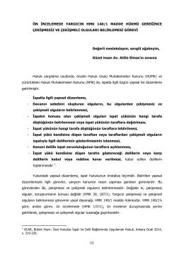 [1] ÖN İNCELEMEDE YARGICIN HMK 140/1 MADDE HÜKMÜ