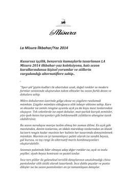 La Misura İlkbahar/Yaz 2014 Kusursuz işçilik, benzersiz kumaşlarla