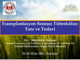 Transplantasyon sonrası tüberküloz: Tanı ve tedavi