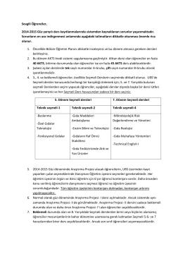 Sevgili Öğrenciler, 2014-2015 Güz yarıyılı ders kayıtlanmalarında