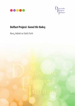 Belfast Projesi: Genel Bir Bakış