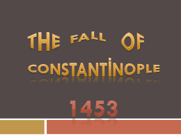 Siege and Fall of Constantinople