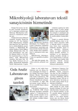 Mikrobiyoloji laboratuvarı tekstilcinin hizmetinde