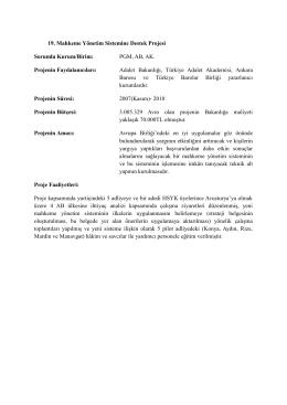 19. Mahkeme Yönetim Sistemine Destek Projesi