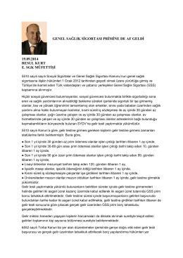 GENEL SAĞLIK SİGORTASI PRİMİNE DE AF GELDİ
