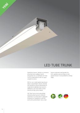 LED TUBE TRUNK - EAE Aydınlatma