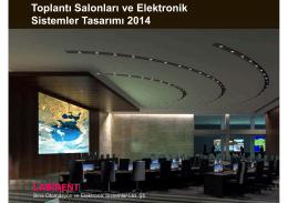 Toplantı Salonları ve Elektronik Sistemler