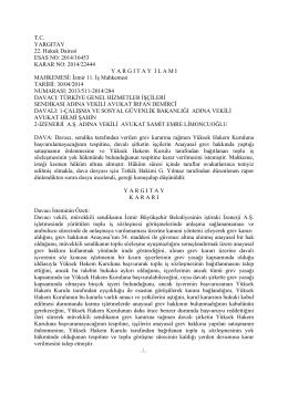 T.C. YARGITAY 22. Hukuk Dairesi ESAS NO: 2014/16453