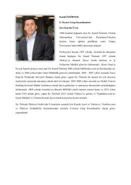 Kamil ÖZÖRNEK E-Ticaret Grup Koordinatörü İcra Kurulu Üyesi