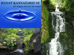 hayat kaynağımız su