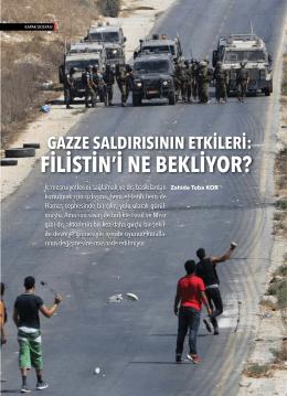 gazze saldırısının etkileri: filistini ne bekliyor?