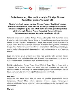 Futbolseverler, Alex de Souza için Türkiye Finans Kozyatağı Şubesi