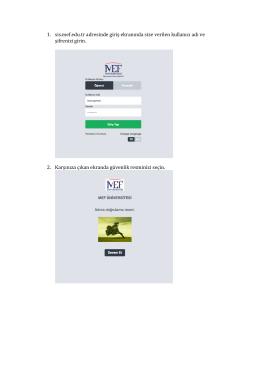 1. sis.mef.edu.tr adresinde giriş ekranında size verilen kullanıcı adı