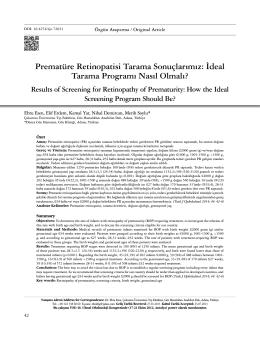 Prematüre Retinopatisi Tarama Sonuçlarımız: İdeal Tarama