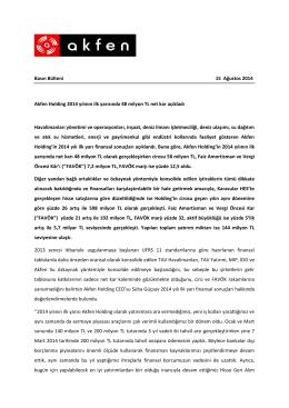 Akfen Holding 2014 yılının ilk yarısında 48 milyon TL net kar açıkladı