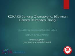 KOHA Kütüphane Otomasyonu: Süleyman Demirel Üniversitesi Örneği